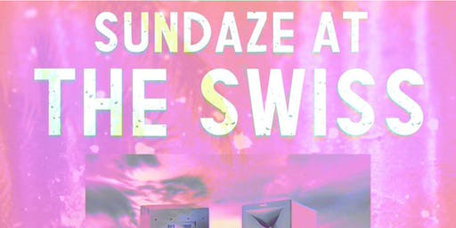 Sundaze At The Swiss