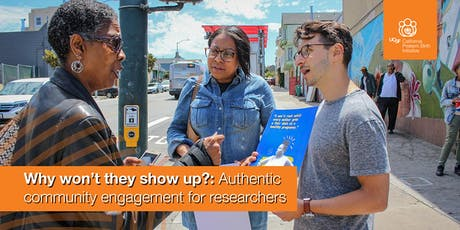 Why won't they show up?: Authentic community engagement for researchers tickets
