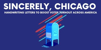 Sincerely, Chicago: Handwriting Letters to Boost Voter Turnout Across America