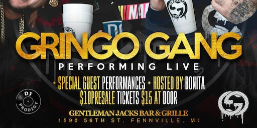 GRINGO GANG LIVE Hosted By Bonita Marie @ Gentleman Jacks Bar & Grille