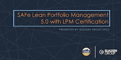 SAFe 5.0 Lean Portfolio Management with LPM Certification - Dallas - June tickets