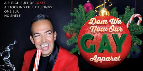 Cooking & Comedy: Dom We Now Our Gay Apparel! tickets