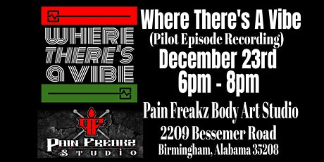 Where There's A Vibe (Pilot Episode Recordings) tickets