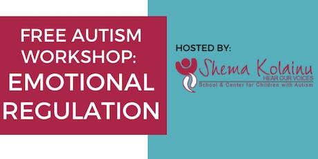 Free Autism Workshop: Emotional Regulation | Hosted by Shema Kolainu tickets