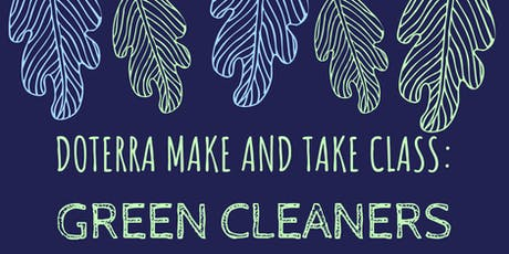 Green Cleaners: Make and Take tickets