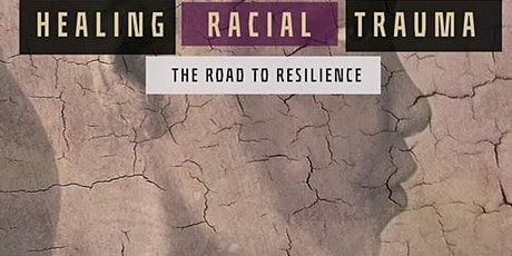 Book Launch Party: Healing Racial Trauma: The Road to Resilience tickets