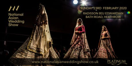 The National Asian Wedding Show Radisson Blu Heathrow tickets