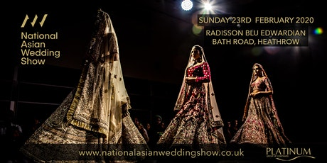 The National Asian Wedding Show Radisson Blu Heathrow tickets