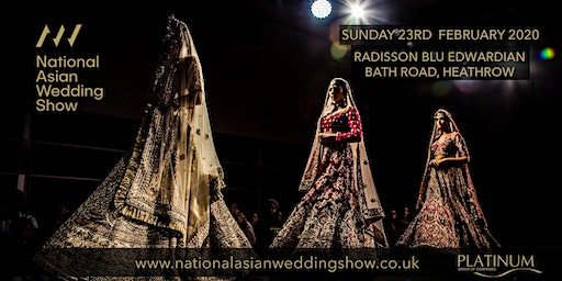 The National Asian Wedding Show Radisson Blu Heathrow