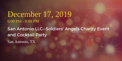 San Antonio LLC—Soldiers' Angels Charity Event & Cocktail Party