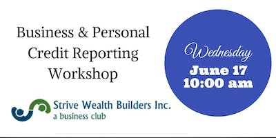 Business and Personal Credit Reporting Workshop
