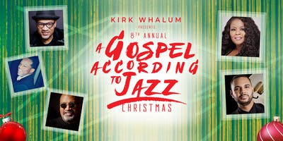 Kirk Whalum's A Gospel According to Jazz Christmas 2019 -  Memphis, TN