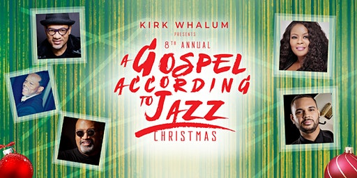 Kirk Whalum's A Gospel According to Jazz Christmas 2019 -  Memphis, TN
