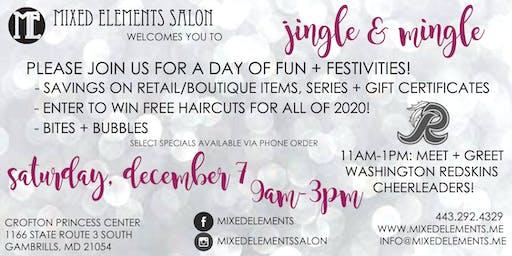 jingle + mingle at Mixed Elements Salon!