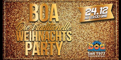Boa- die traditionelle Weihnachtsparty am 24.12.