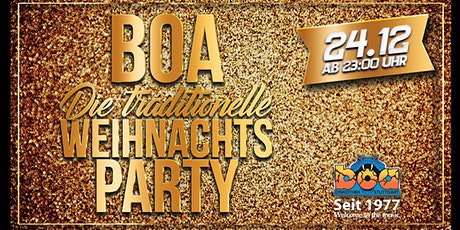 Boa- die traditionelle Weihnachtsparty am 24.12. Tickets
