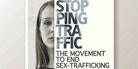 Trafficking Awarness: Stopping Traffic Documentary Screening