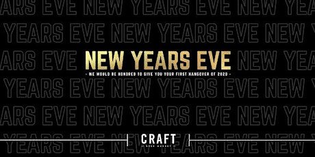 New Year's Eve at CRAFT Beer Market - Calgary Southcentre tickets