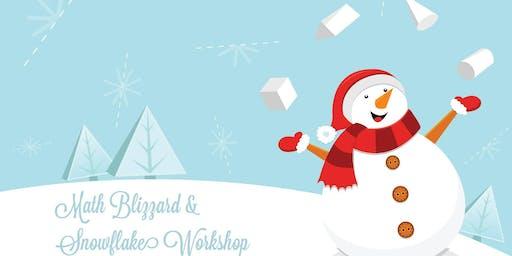 Math Blizzard & Snowflakes Workshop