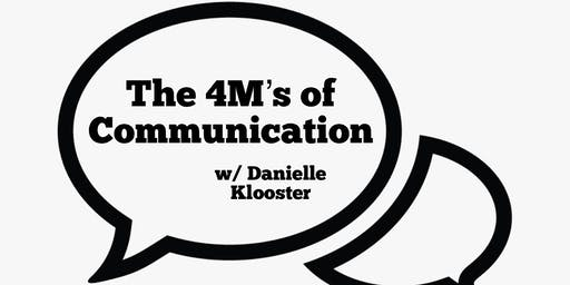 The 4M's of Communication