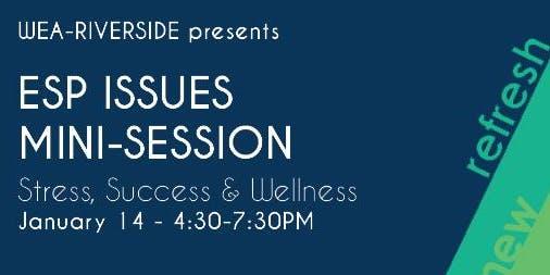 ESP: Stress, Success & Wellness Mini-Session