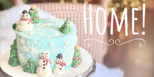 Snow Place Like Home Cake Nite!