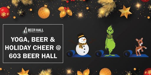 Yoga Beer and Holiday Cheer at the 603 Brewery and Beer Hall