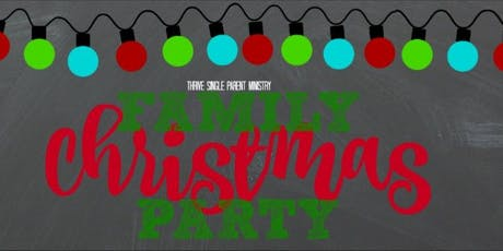 THRIVE Single Parent Ministry Family Christmas Party tickets