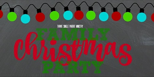 THRIVE Single Parent Ministry Family Christmas Party