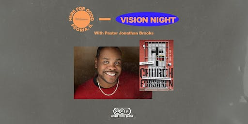 HERE FOR GOOD - VISION NIGHT with Pastor Jonathan Brooks