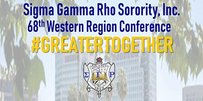 68th Sigma Gamma Rho Sorority Inc., Western Region Conference