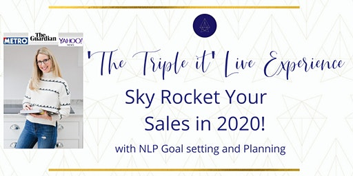 The 'Triple it' Live Experience to Sky Rocket your sales!!