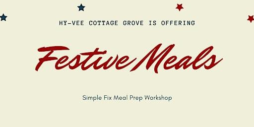 Festive Meal Prep (Come & Go)