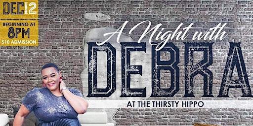 A Night with Debra