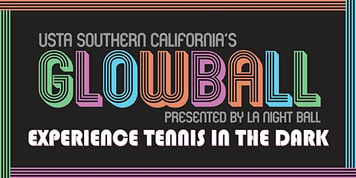 USTA SoCal's Glowball presented by LA Night Ball