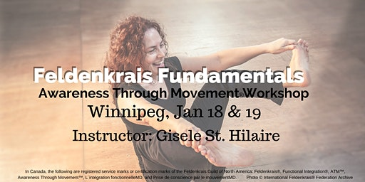 Feldenkrais Fundamentals: 2 day Workshop in Winnipeg