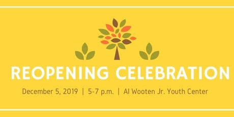 Wooten Center Reopening Celebration tickets