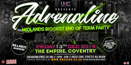 Adrenaline - Midlands Biggest End of Term Party tickets