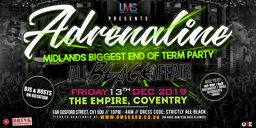 Adrenaline - Midlands Biggest End of Term Party