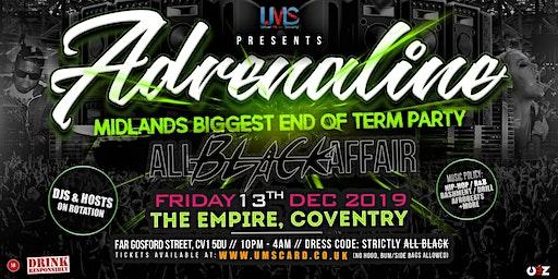 Adrenaline - Midlands Biggest End of Term Party