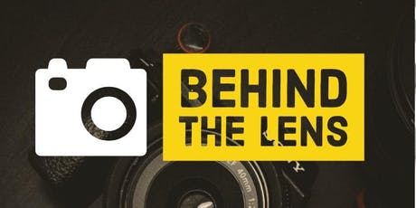 Behind the Lens tickets