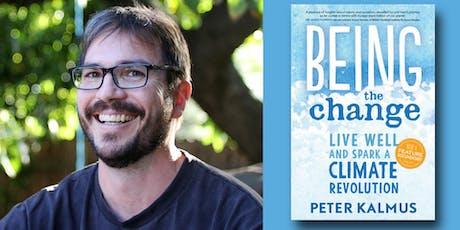 Peter Kalmus - Being the Change tickets