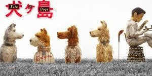 Isle of Dogs - family movie