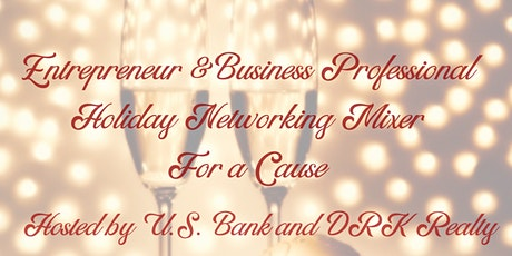 Entrepreneur and Business Professional Networking Holiday Mixer  tickets