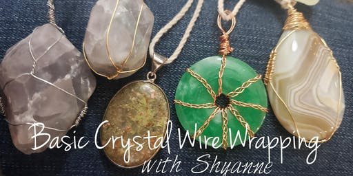Basic Crystal Wire Wrapping with Shyanne at The Healing Hands