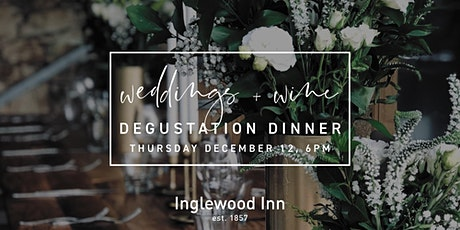 Weddings and Wine Degustation Dinner at the Inglewood Inn tickets
