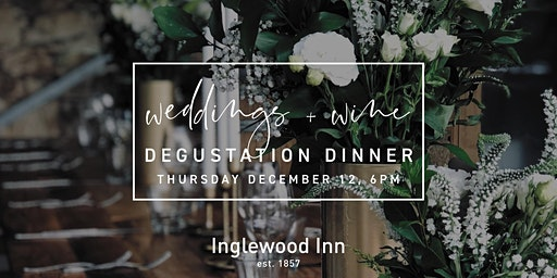 Weddings and Wine Degustation Dinner at the Inglewood Inn