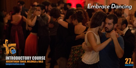 Embrace dancing! Introductory course, Argentinian Tango, Milonga & Vals tickets
