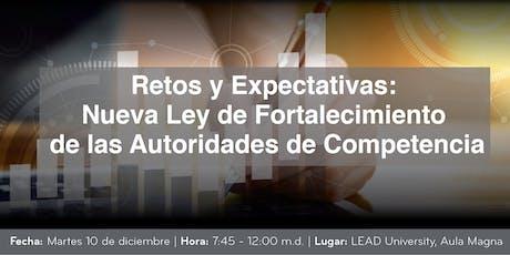 Nueva Ley de Fortalecimiento de las Autoridades de Competencia entradas