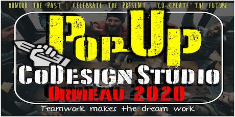 Ormeau 2020 - Pop-up CoDesign Studio tickets